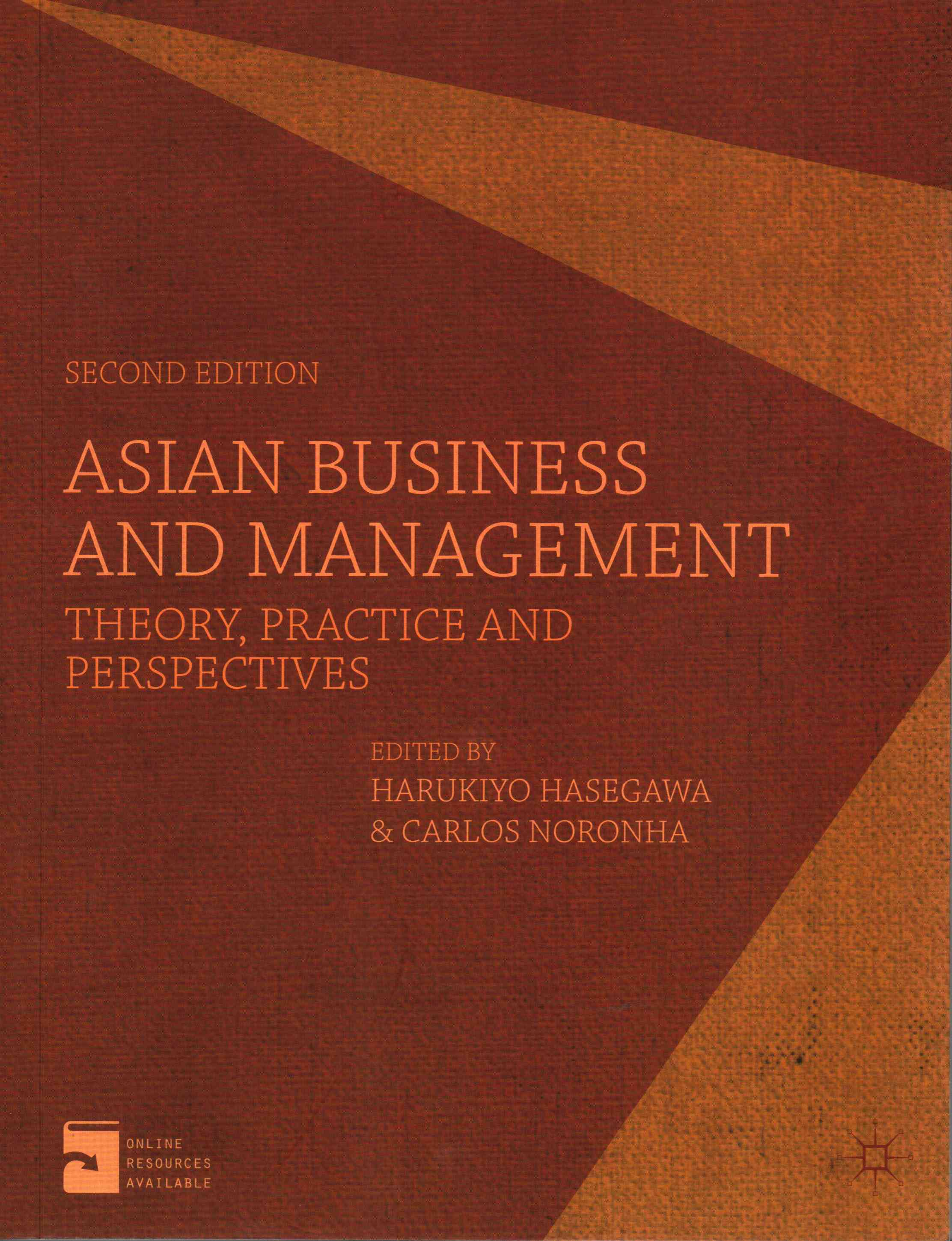 Asian Business and Management By Hasegawa, Harukiyo (EDT)/ Noronha, Carlos (EDT)