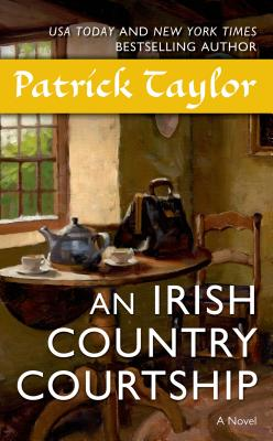 An Irish Country Courtship By Taylor, Patrick